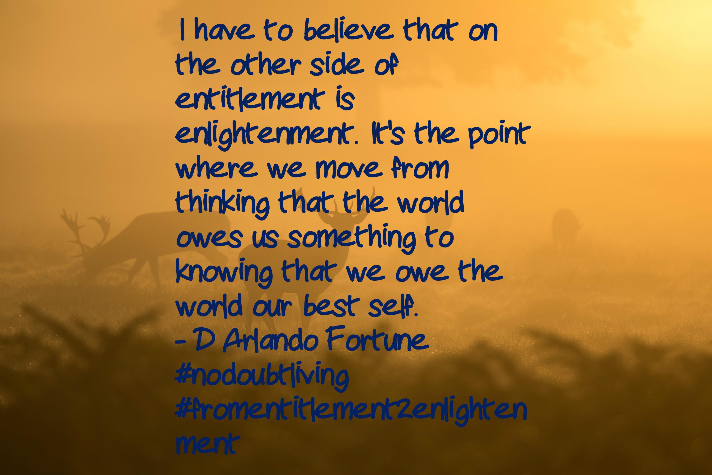entitlement 2 enlightenment - DONE