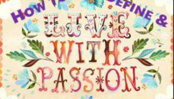 Defining and Living in Your Passion