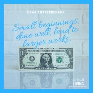 small beginnings and sacrifice