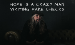 Hope Is a Crazy Man Writing Fake Checks